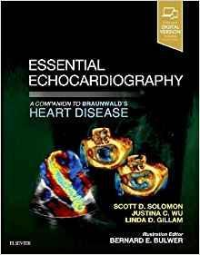 Essential Echocardiography: A Companion to Braunwald's Heart Disease + videos 2019 - قلب و عروق